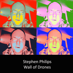 STEPHEN PHILIPS - Wall of Drones [2011 MP3 Data Disc]